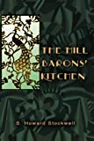 The Hill Barons' Kitchen, S. Stockwell, 1479391492