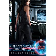 Kidnapped By Her Husbands: A Reverse Harem Science Fiction Romance (Wings of Artemis Book 1)