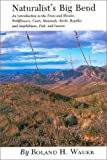 Naturalist's Big Bend, Roland H. Wauer, 0890960704