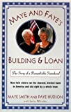 Maye and Faye's Building and Loan, Maye Smith and Faye Hudson, 0060174382