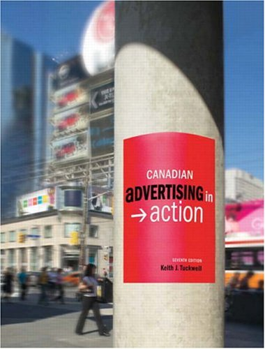 Canadian Advertising in Action, Seventh Edition