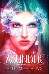 Asunder (Incarnate Trilogy) Paperback