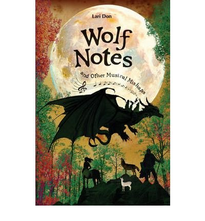 Read Online [ { WOLF NOTES AND OTHER MUSICAL MISHAPS - GREENLIGHT } ] by Don, Lari (AUTHOR) Sep-01-2009 [ Paperback ] PDF
