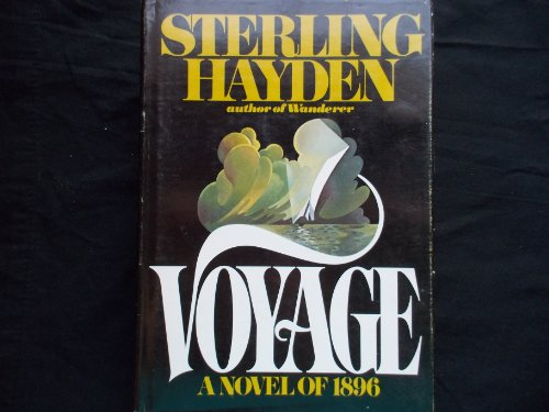 Voyage by Sterling Hayden