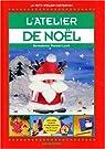 L'atelier de Noël par Theulet-Luzié