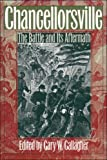Front cover for the book Chancellorsville: The Battle and Its Aftermath (Military Campaigns of the Civil War) by Gary W. Gallagher