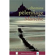 Les chemins de pèlerinage dans la Manche