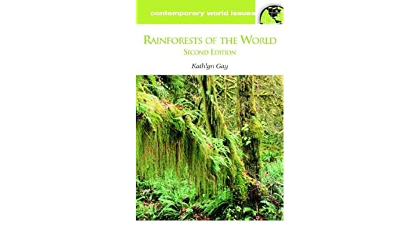 Rainforests of the World, Second Edition: A Reference Handbook