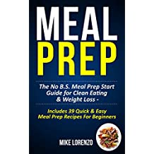 Meal Prep (Meal Prep Series Book 1)
