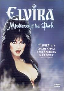 Elvira, Mistress of the Dark
