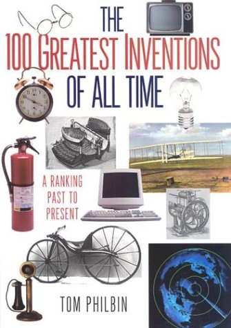 The 100 Greatest Inventions Of All Time: Use W24030 new pb edition: A Ranking Past and Present: Amazon.es: Philbin, Tom: Libros en idiomas extranjeros