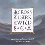 Across a Dark and Wild Sea (Single Titles)