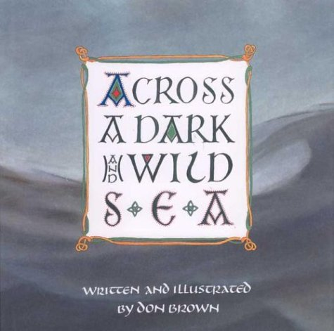 - Across a Dark and Wild Sea (Single Titles)