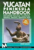 Front cover for the book Moon Handbooks Yucatan Peninsula by Chicki Mallan