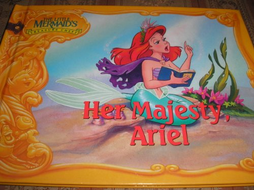 (Her Majesty, Ariel (The Little Mermaid's Treasure Chest) )