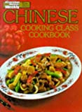 "Chinese Cooking Class Cookbook (""Australian Women's Weekly"" Home Library)"