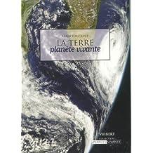 la terre: planete vivante