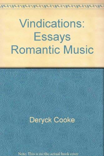 Vindications: Essays on Romantic - Deryck Cooke