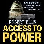 Access to Power | Robert Ellis