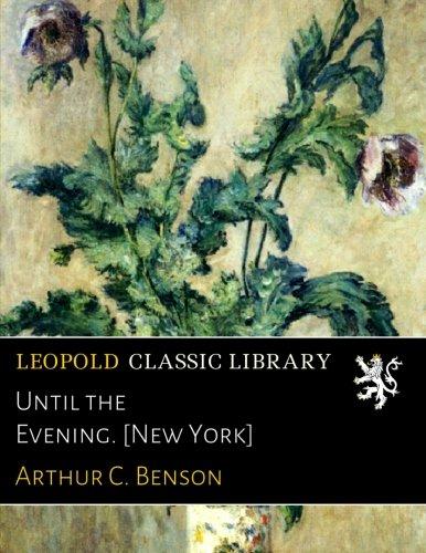 Download Until the Evening. [New York] PDF ePub fb2 book