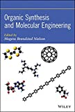 img - for Organic Synthesis and Molecular Engineering book / textbook / text book