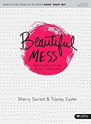 Beautiful Mess - Bible Study Book: Motherhood for Every Moment by Sherry Surratt (2014-05-01)