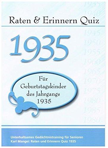 Raten und Erinnern Quiz 1935 – Für Geburtstagskinder des Jahrgangs 1935: Unterhaltsames Gedächtnistraining für Senioren