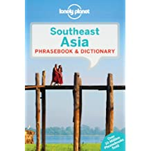 Lonely Planet Southeast Asia Phrasebook & Dictionary 3rd Ed.: 3rd Edition