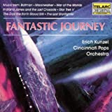 Fantastic Journey: Music from Batman, War of the Worlds & more