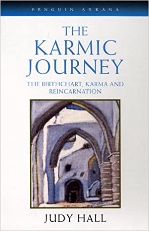 The Karmic Journey: The Birthchart, Karma, and Reincarnation
