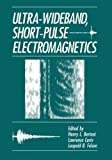 Ultra-Wideband, Short-Pulse Electromagnetics, , 146136244X