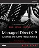 Managed DirectX 9 Kick Start, Tom Miller, 0672325969