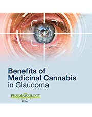 Benefits of Medicinal Cannabis in Glaucoma