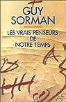 Les vrais penseurs de notre temps par Sorman