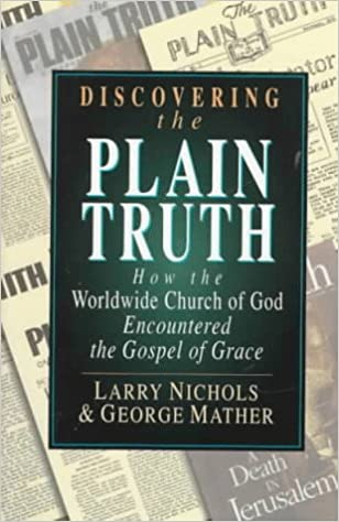 Discovering the Plain Truth: How the Worldwide Church of God