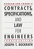 Contracts, Specifications and Law for Engineers, Bockrath, Joseph T. and Dunham, Clarence W., 007018237X