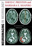Neuroimaging in Neurology: An Interactive CD, 1e