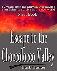 Escape to the Choccolocco Valley (Survival Apocalypse Book 1)
