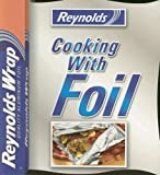 Reynolds Cooking with Foil, Publications International Ltd., 1412786347