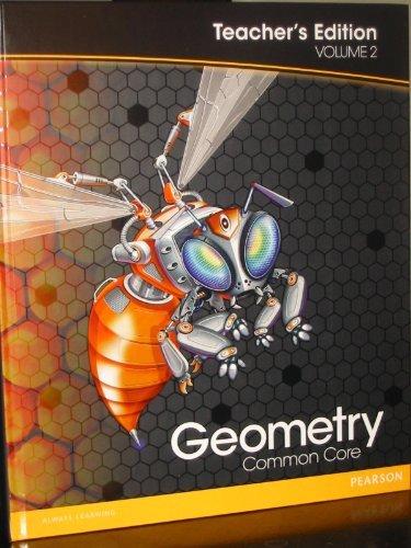 Pearson Geometry: Common Core, Vol. 2, Teacher's Edition