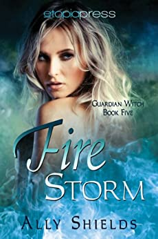 Fire Storm Guardian Witch Book ebook