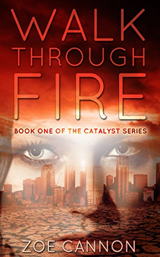 Walk Through Fire by Zoe Cannon ebook deal