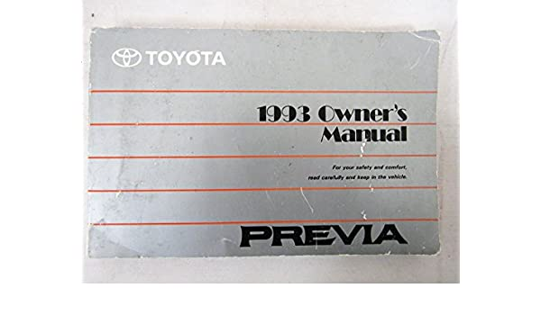 1993 toyota previa owners manual toyota amazon com books rh amazon com 1991 Toyota Previa 1993 Toyota Previa Review