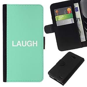 All Phone Most Case / Oferta Especial Cáscara Funda de cuero Monedero Cubierta de proteccion Caso / Wallet Case for LG OPTIMUS L90 // laugh mint text minimalist inspirational