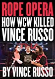 Rope Opera, Vince Russo, 1550228684