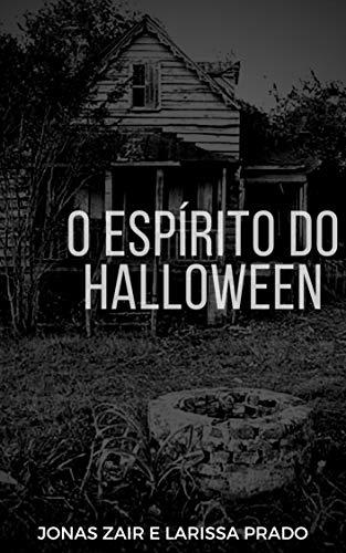 O Espírito do Halloween (Portuguese Edition) -