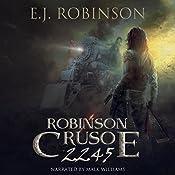 Robinson Crusoe 2245: Book 2 | E.J. Robinson