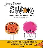 Jacques Rouxel et les Shadoks : une vie de création