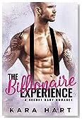 The Billionaire Experience: A Secret Baby Romance