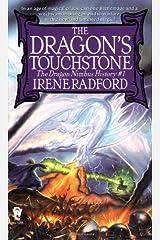 The Dragon's Touchstone (Dragon Nimbus History) Mass Market Paperback